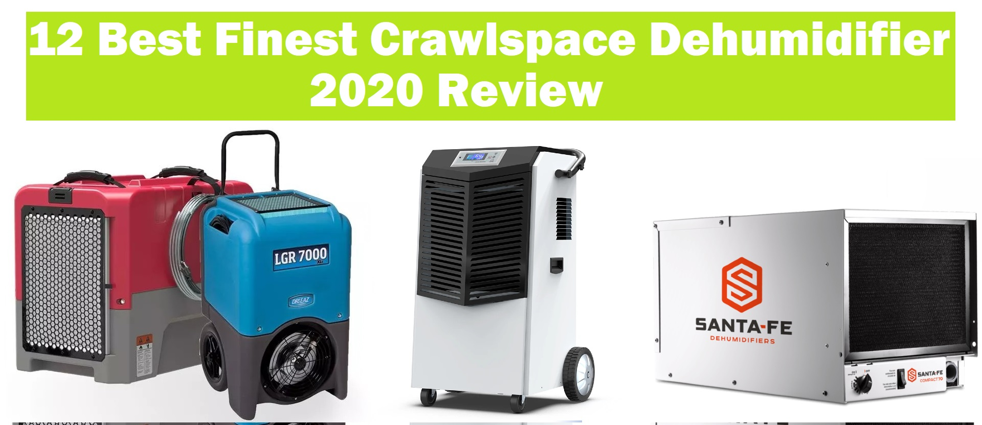 12 Best Finest Crawlspace Dehumidifier 2020 Review for Basement, Whole House Too.