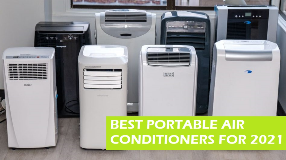 BEST PORTABLE AIR CONDITIONERS FOR 2020 - 2021 to your Home, Apartments, RVs, BedRooms, Garages, Cars, Boats [ Review and Comparison ]