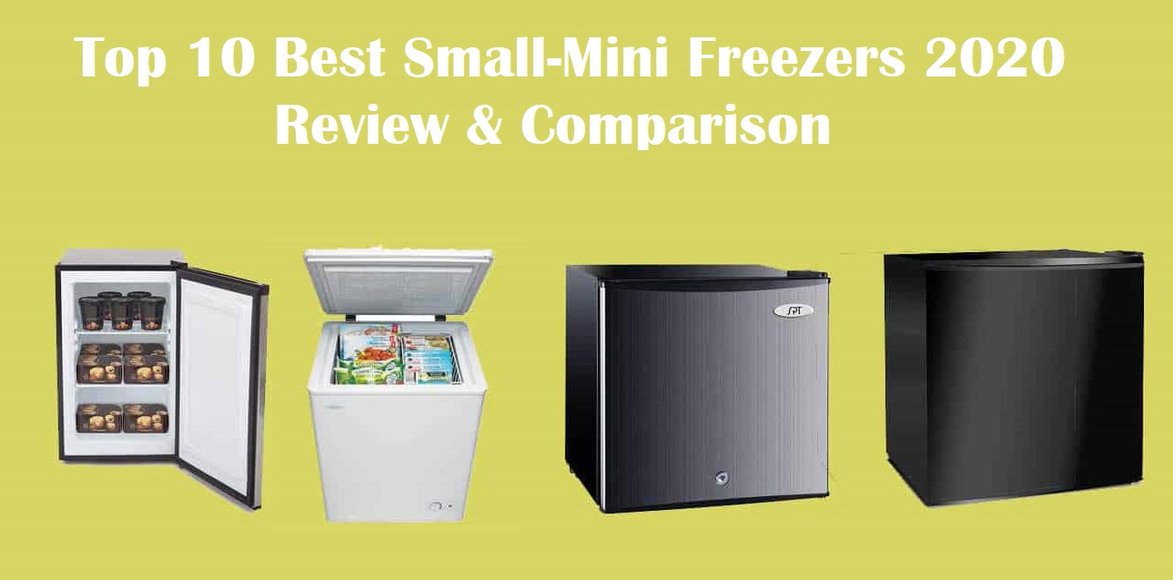 Top 10 Best Small-Mini Freezers 2020 Review & Comparison - Both Chest & Upright