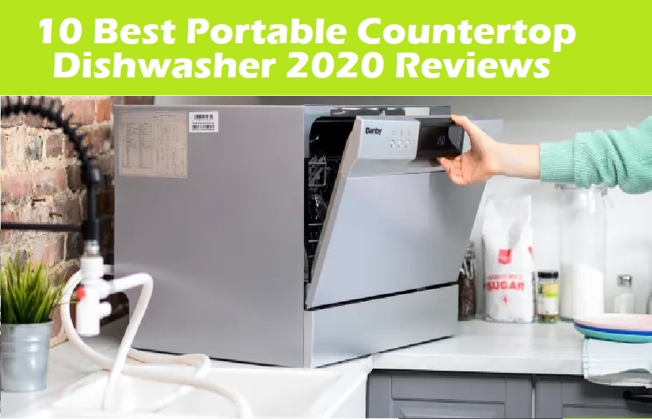 10 Best Countertop Dishwasher 2020 Reviews Cheap, Small, Portable Dishwasher Comparison
