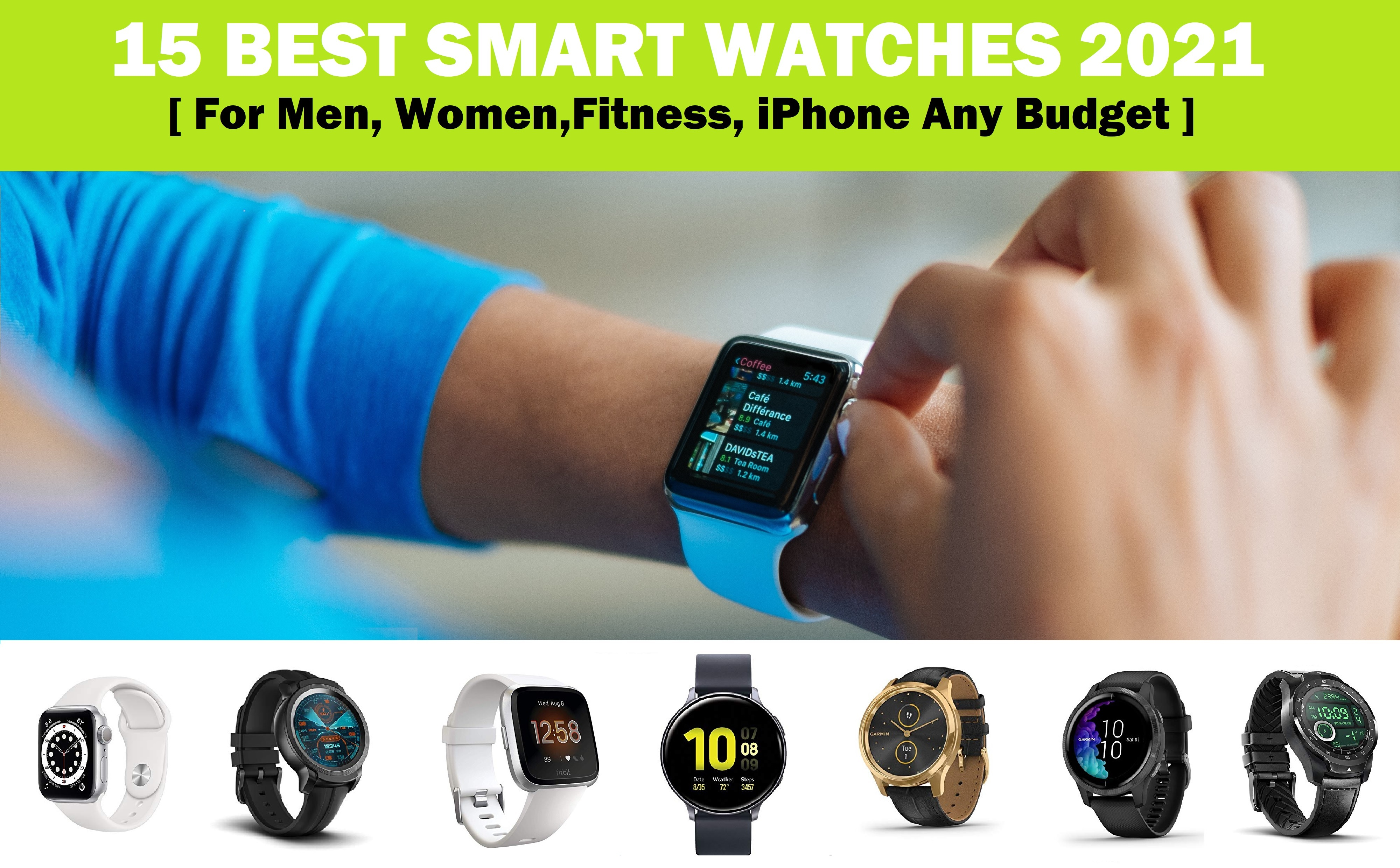 15 Best Smartwatch 2020 for Men, Women,Fitness, iPhone Any Budget to Apple,Android Samsung,Garmin vs TicWatch vs Fitbit vs Huawei vs Fossil