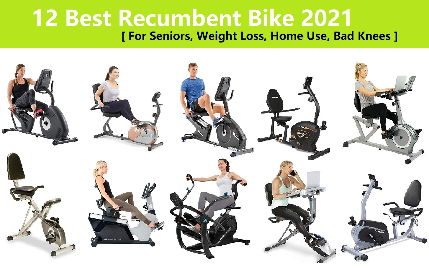 12 Best Recumbent Bike 2021 for Seniors, Weight Loss, Home Use, Bad Knees